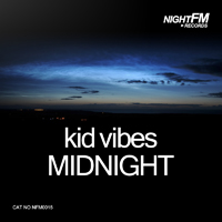Kid Vibes - Midnight
