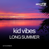 Kid Vibes - Long Summer
