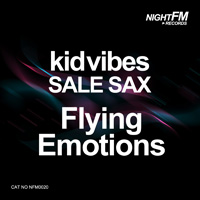 Kid Vibes, Sale Sax - Flying Emotions